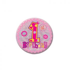 Happy 1st Birthday Girl Holographic Badge