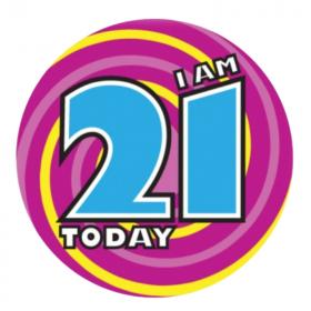 I am 21 Today Birthday Badge