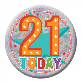 21 Today Birthday Holographic Badge