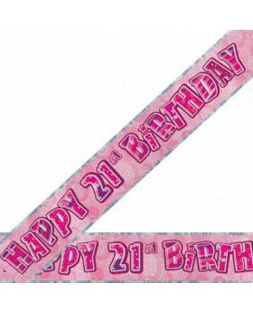 Pink Glitz 21 Prismatic 9ft Party Banner