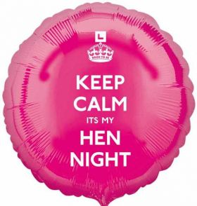Keep Calm It's My Hen Night Pink Circle Foil Balloon