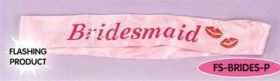 Bridesmaid Flashing Sash