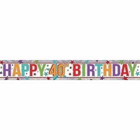 Multi Colour Happy 40th Birthday Holographic Foil Banner