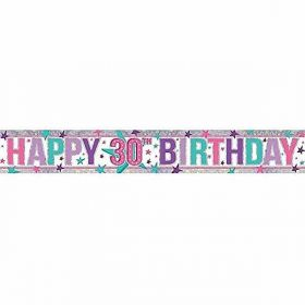 Pink Happy 30th Birthday Holographic Foil Banner 2.7m