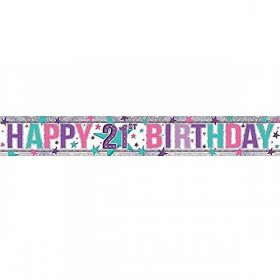 Pink Happy 21st Birthday Holographic Foil Banner 2.7m