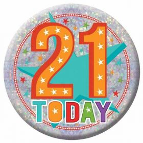 Large Holographic 21 Today Birthday Badge