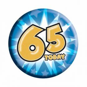 65 Today Birthday Badge (6.2cm)