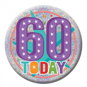 60 Today Birthday Holographic Badge