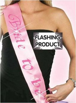 Bride To Be Flashing Sash, pink