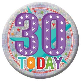 30 Today Holographic Badge 15cm