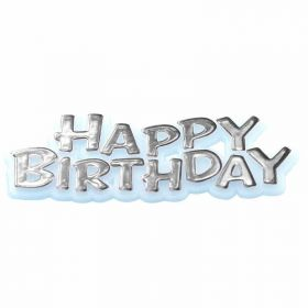 Happy Birthday Cake Topper - Silver, 7cms