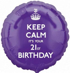 "Keep Calm It's Your 21st  Birthday 17"" Foil Balloon"