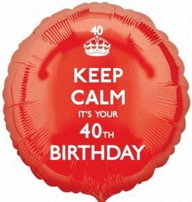"Keep Calm It's Your 40th  Birthday 17"" Foil Balloon"