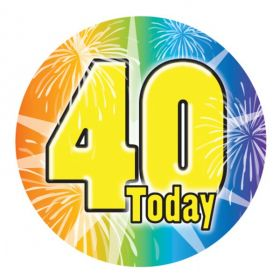 Large 40 Birthday Badge