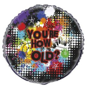 You're how old Birthday Foil Balloon