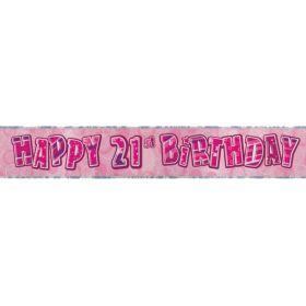 Pink Glitz Age 21 Prismatic Foil Banner 2.8m