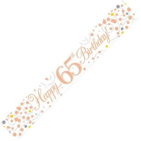 Rose Gold Sparkling 65th Birthday Foil Banner 2.8m