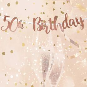Rose Gold 50th Birthday Letter Script Banner 1.8m