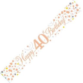 Rose Gold Sparkling 40th Birthday Foil Banner 2.8m