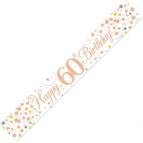 Rose Gold Sparkling 60th Birthday Foil Banner 2.8m