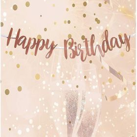 Rose Gold Happy Birthday Letter Script Banner 1.8m