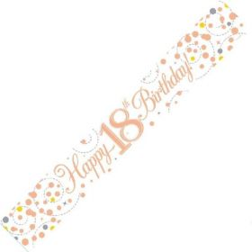 Rose Gold Sparkling 18th Birthday Foil Banner 2.8m