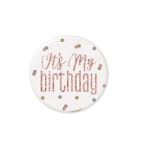 Glitz Rose Gold It's My Birthday Badge 7.5cm